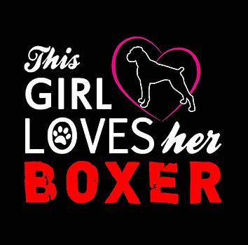 This Girl Loves Her Boxer by Christopher Meade