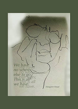 This is All We Have by Peggy Lipschutz