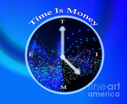 Time is Money by Artist Nandika  Dutt