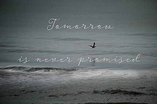 Tomorrow is Never Promised by Judy Hall-Folde
