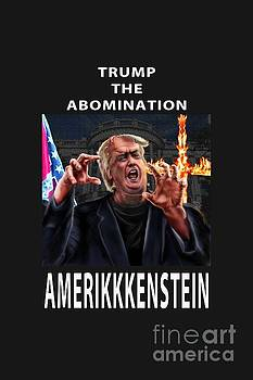 Trump The Abomination by Reggie Duffie