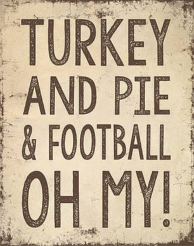 Jaime Friedman - Turkey and Pie and Football Oh My