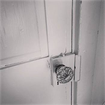 Turn The Glass Door Knob And See Where by Jeff Jones