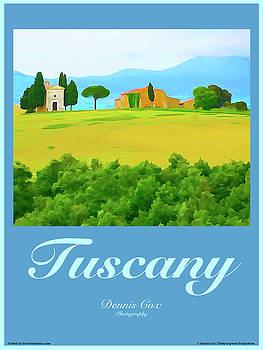 Dennis Cox Photo Explorer - Tuscany Travel Poster
