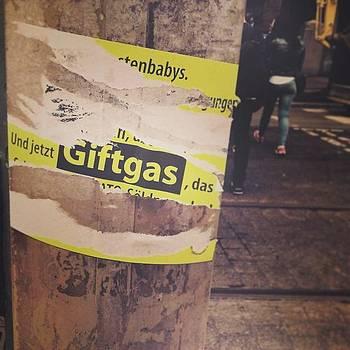 Und Jetzt #giftgas by Anna Schwaab