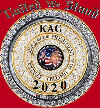 United We Stand Kag2020 by Rick Elam