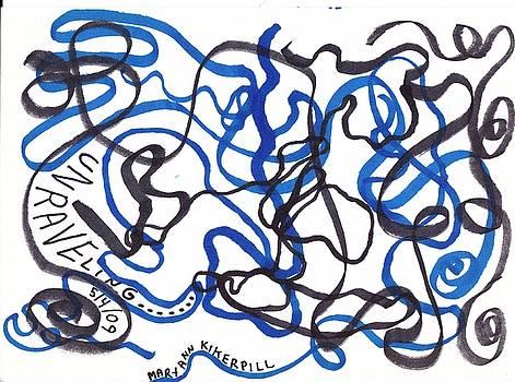 Unraveling by MaryAnn Kikerpill