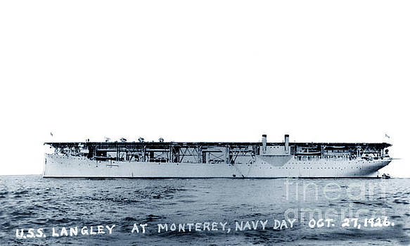 California Views Mr Pat Hathaway Archives - USS Langley CV-1 off Monterey, California, on Navy Day, 27 Oct 1926