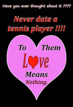 Valentine Day Wisdom 001 by George Bostian