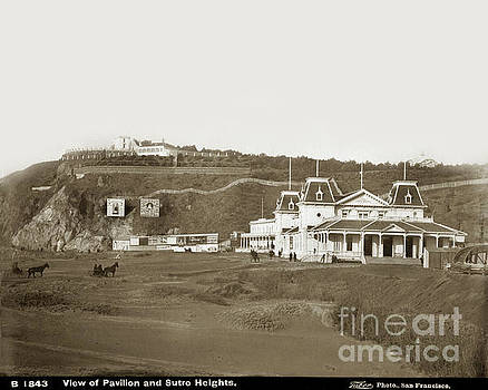 California Views Mr Pat Hathaway Archives - View of Pavilion and Sutro Heights San Francisco circa 1885