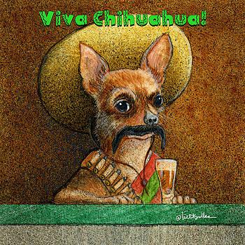 Will Bullas - Viva Chihuahua...