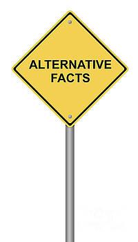 Warning Sign Alternative Facts by Henrik Lehnerer