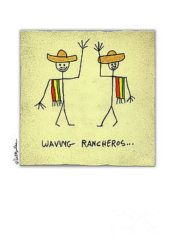 Will Bullas - waving rancheros...