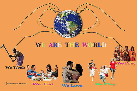 We Are The World by Michael Chatman