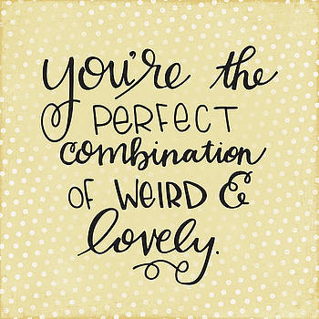 Weird and Lovely by Nancy Ingersoll