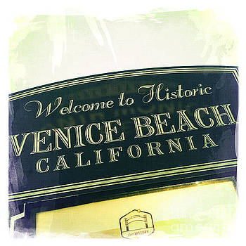Welcome to Historic Venice Beach California by Nina Prommer