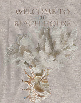Welcome to the Beach House by Brad Burns