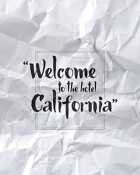 Welcome to the Hotel California by Samuel Whitton