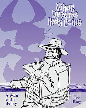 What Dreams May Come by Joe King