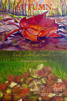 When Autumn Smiles Its Last Loveliest Smile by Kimberlee Baxter
