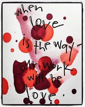 When Love is the Way. by Vonda Drees