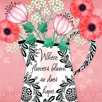 Where Flowers Bloom by Valerie Drake Lesiak