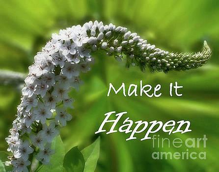 White Flower Inspirational Make It Happen by Smilin Eyes  Treasures