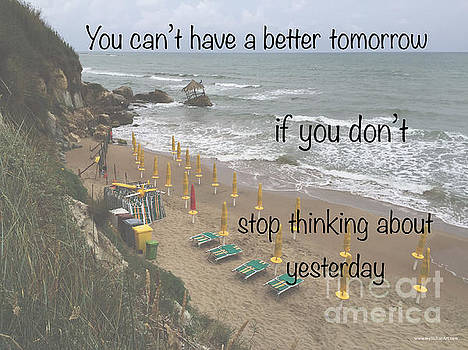 Wisdom Quote -Tomorrow Yesterday by Italian Art