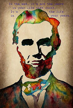 Wise Abraham Lincoln Quote by Georgeta  Blanaru