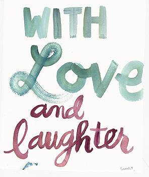 With Love And Laughter Lettering by Gillham Studios