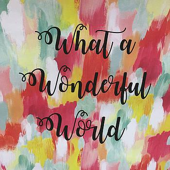 Wonderful World by Marilu Windvand
