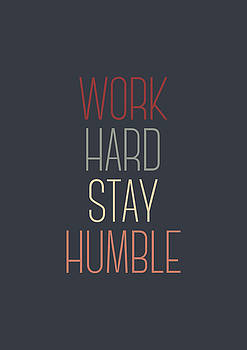Work Hard Stay Humble Quote by Zapista Zapista