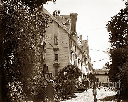 California Views Mr Pat Hathaway Archives - Work men removing weakened chimney at Hotel Del Monte, Monterey  April 1906