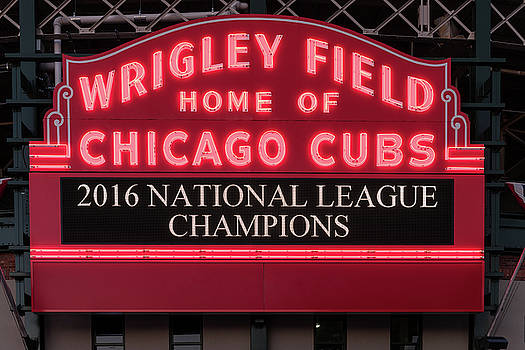 Steve Gadomski - Wrigley Field Marquee Cubs Champs 2016 Front