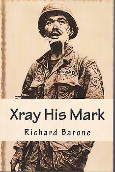 Xray His Mark by Richard Barone