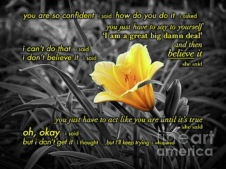 Yellow Daylily At Twilight Partially Desaturated With Inspirational Saying by Jenness Asby
