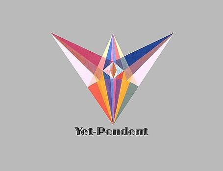 Yet-Pendent text by Michael Bellon