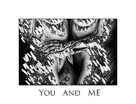 You and Me by Steve K