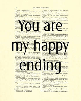 You Are My Happy Ending by Madame Memento