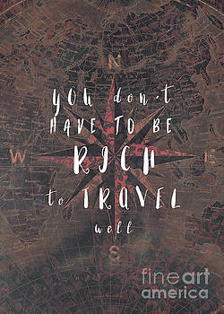 You dont have to be rich to travel well motivational quote by Justyna JBJart