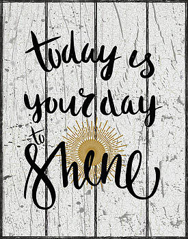 Your day to Shine by Marilu Windvand
