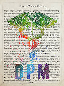 Doctor of Podiatric Medicine Gift Idea With Caduceus Illustratio by Aged Pixel