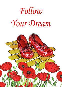 Irina Sztukowski - Follow Your Dream Ruby Slippers Wizard Of Oz