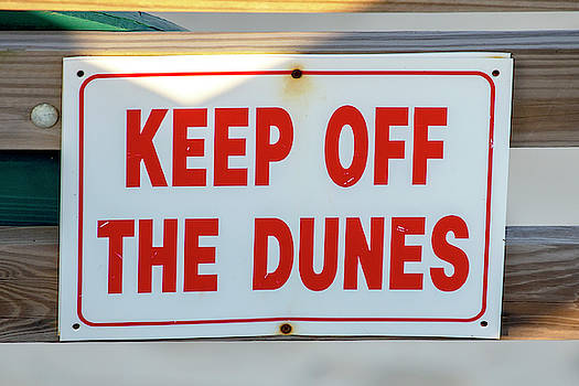 Keep Off The Dunes by David Stasiak
