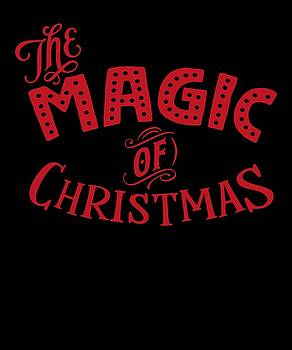 The Magic Of Christmas Amazing Merry Christmas Graphic by Cameron Fulton