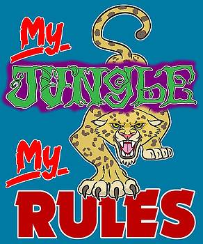 My Jungle My Rules by J L Meadows