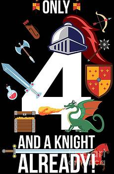 4th Birthday Boy Only 4 And A Knight Already Gift by Festivalshirt