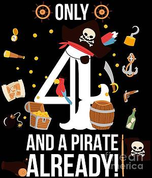 4th Birthday Boy Only 4 And A Pirate Already Gift by Festivalshirt