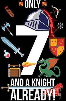 7th Birthday Boy Only 7 And A Knight Already Gift by Festivalshirt