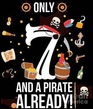 7th Birthday Boy Only 7 And A Pirate Already Gift by Festivalshirt